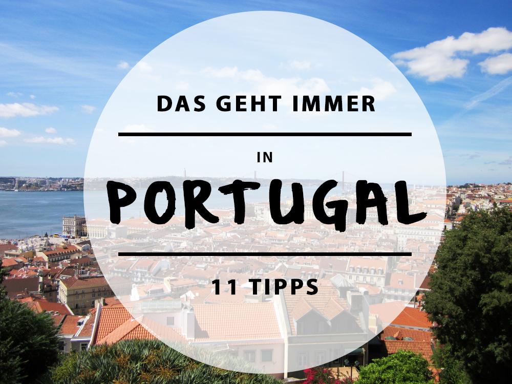 REISEVRGNÜGEN – 11 Orte, die ihr in Portugal gesehen haben müsst