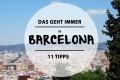 Reisevergnügen Barcelona