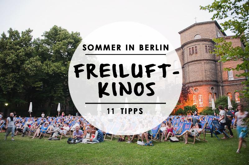 11 ziemlich sch ne freiluftkinos in berlin mit vergn gen. Black Bedroom Furniture Sets. Home Design Ideas