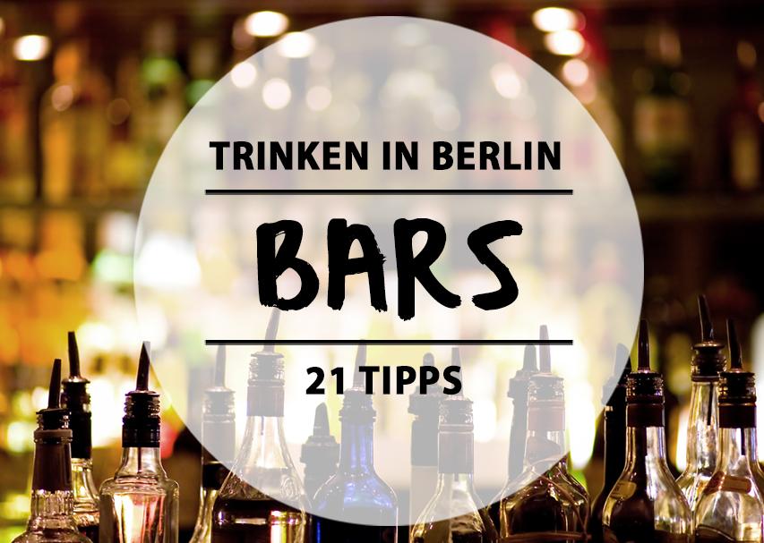 21 berliner bars in denen ihr stilvoll trinken k nnt mit vergn gen berlin. Black Bedroom Furniture Sets. Home Design Ideas