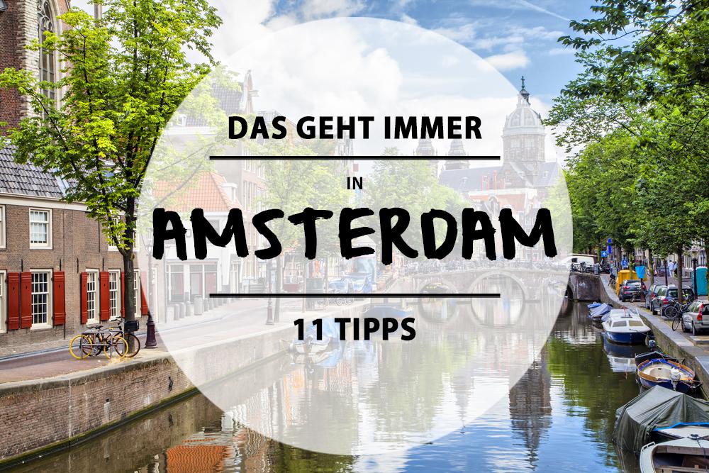 reisevergn gen 11 dinge die ihr in amsterdam immer machen k nnt mit vergn gen berlin. Black Bedroom Furniture Sets. Home Design Ideas