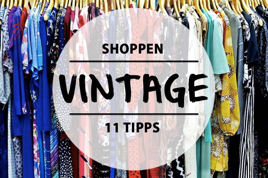 bc1a2833bbf 11 Orte zum Vintage-Shopping in Berlin