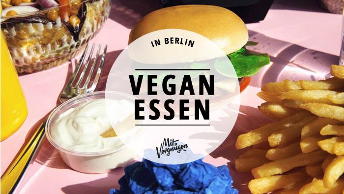 11 leckere vegane restaurants in berlin mit vergngen berlin