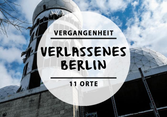 11 spannende verlassene orte in und um berlin mit vergn gen berlin. Black Bedroom Furniture Sets. Home Design Ideas