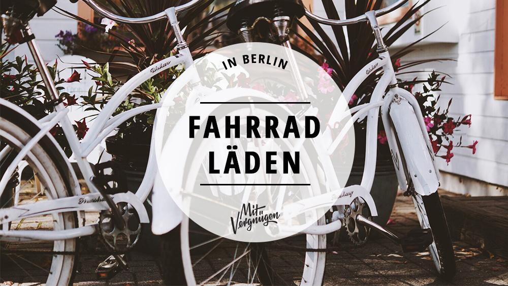 11 Fabelhafte Fahrradladen In Berlin Mit Vergnugen Berlin