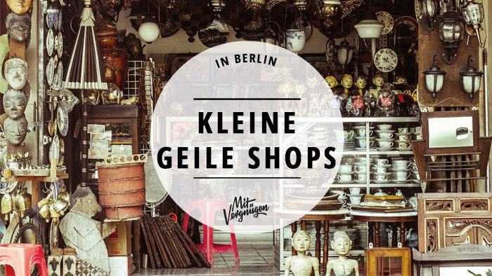 11 au ergew hnliche shops in berlin mit vergn gen berlin. Black Bedroom Furniture Sets. Home Design Ideas