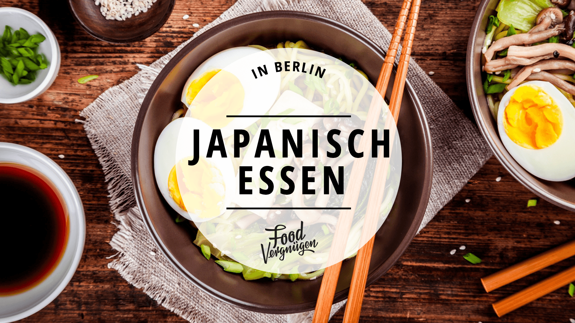 11 restaurants in berlin in denen ihr richtig gut japanisch essen k nnt mit vergn gen berlin. Black Bedroom Furniture Sets. Home Design Ideas