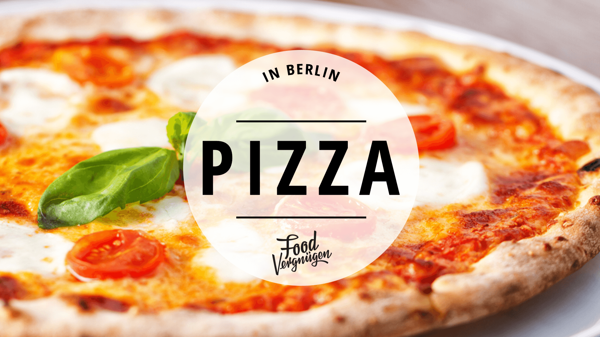 11 berliner restaurants in denen ihr richtig gute pizza bekommt mit vergn gen berlin. Black Bedroom Furniture Sets. Home Design Ideas