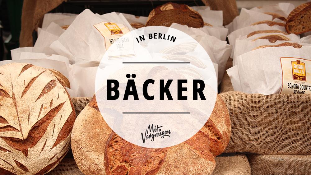21 Bäckereien in Berlin, in denen noch selbst gebacken wird
