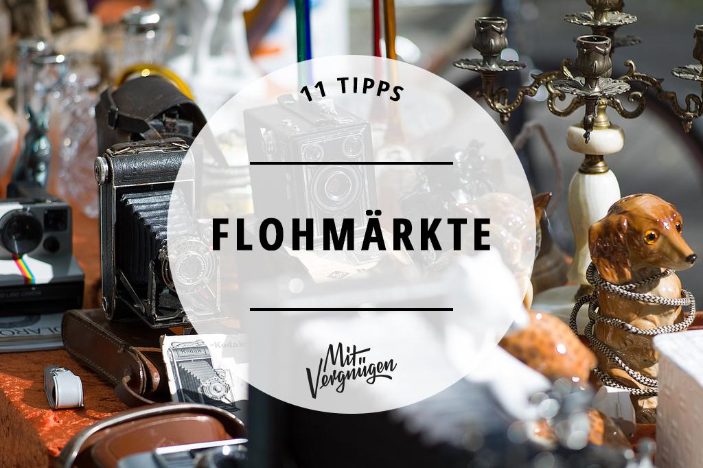 11 tolle Flohmärkte in Berlin, auf denen ihr nach Schätzen stöbern könnt