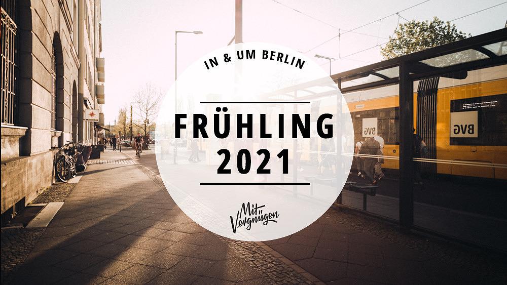 Frühling 2021, Berlin, Frühling in Berlin