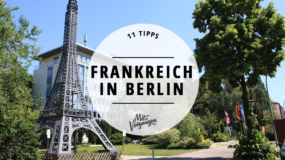 11 orte in berlin an denen ihr euch wie in frankreich. Black Bedroom Furniture Sets. Home Design Ideas
