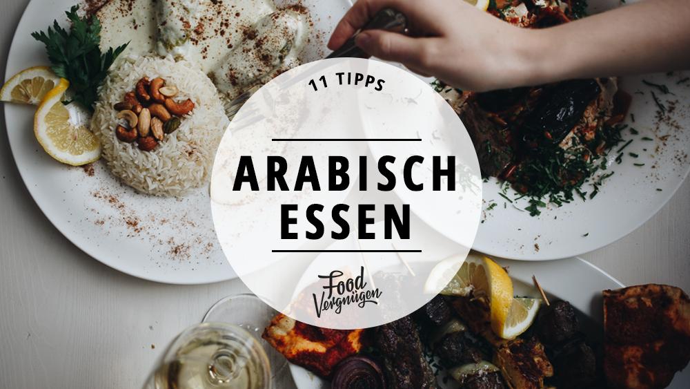 Orientalische Küche Berlin | 11 Restaurants In Denen Ihr Fantastisch Arabisch Essen Konnt Mit