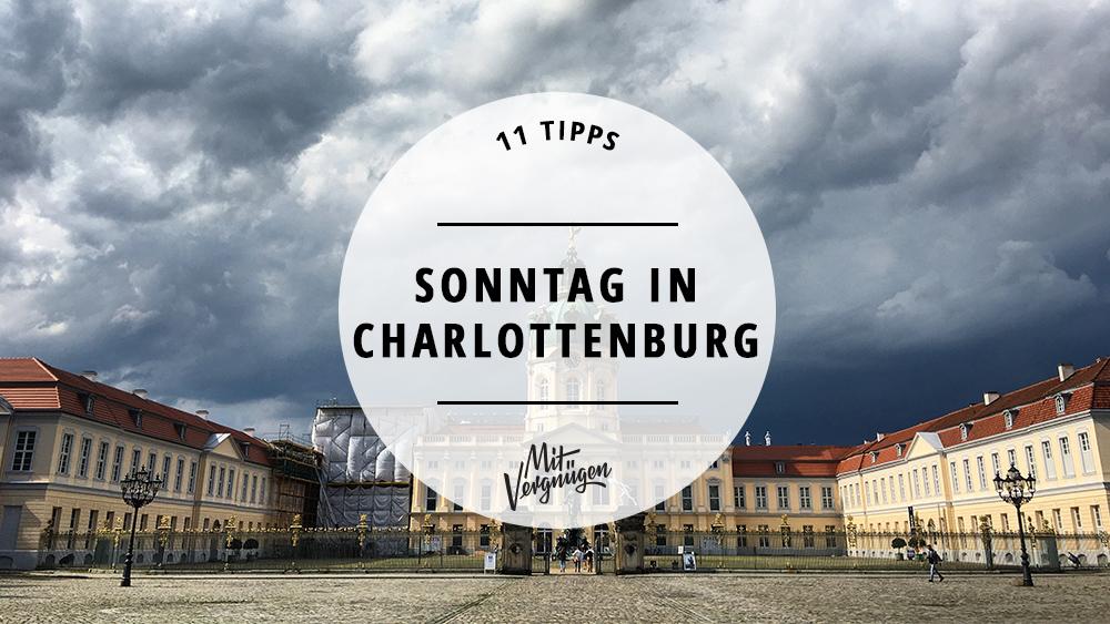 11 tipps f r einen tollen sonntag in charlottenburg mit vergn gen berlin. Black Bedroom Furniture Sets. Home Design Ideas