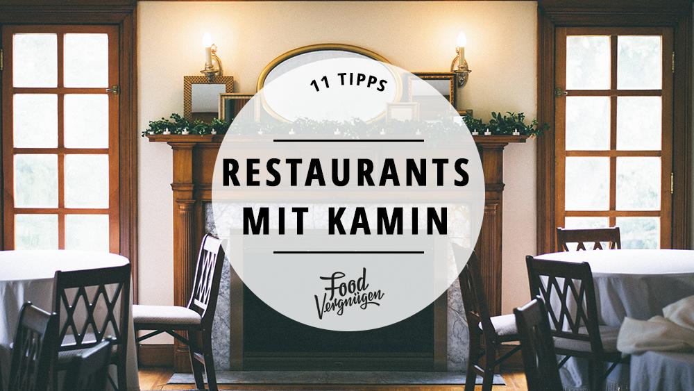 11 gemütliche Restaurants mit knisterndem Kamin