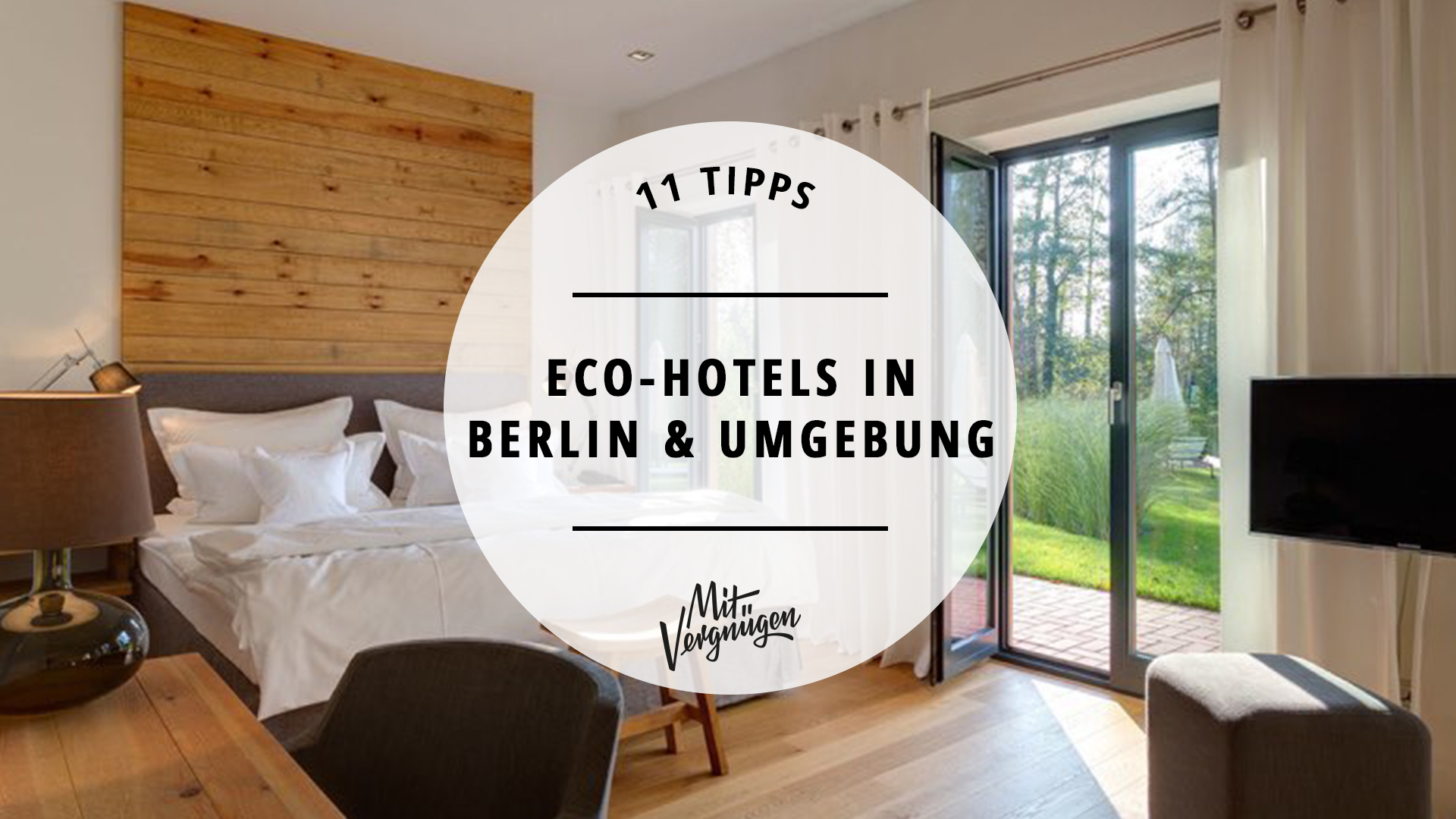 11 tolle Eco-Hotels in Berlin und Brandenburg