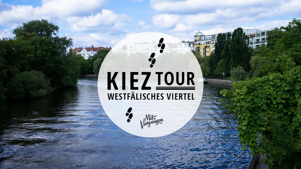 Kieztour: So verbringt ihr einen schönen Tag im Westfälischen Viertel in Moabit