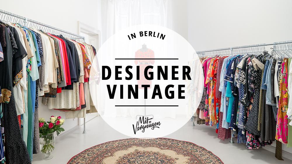 11 vintage stores in denen ihr tolle designermode bekommt mit vergnugen berlin