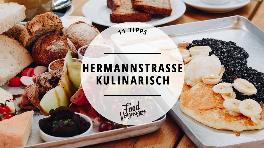 11 Cafés und Restaurants auf der Hermannstraße, die ihr kennen solltet