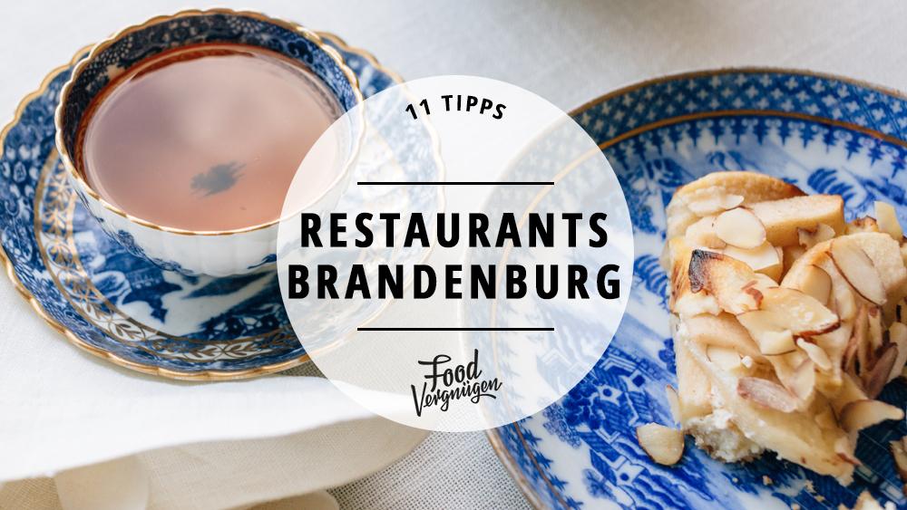 11 Cafés und Restaurants in Brandenburg, für die sich die Anreise lohnt