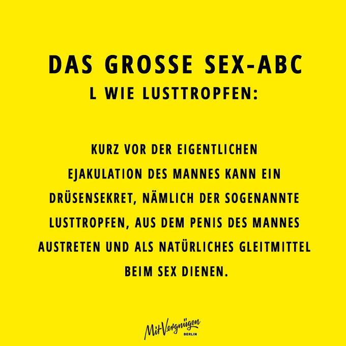 Lusttropfen, SEX-ABC