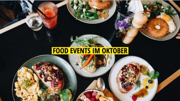 Food Events im Oktober, Mit Vergnügen