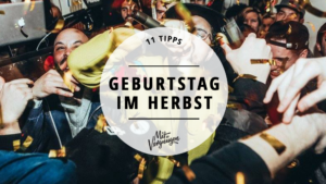 Geburtstag im Herbst in Berlin feiern