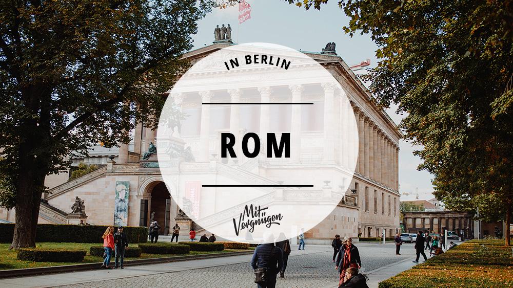 Alte Nationalgalerie auf der Museumsinsel in Berlin, Berlin, Rom