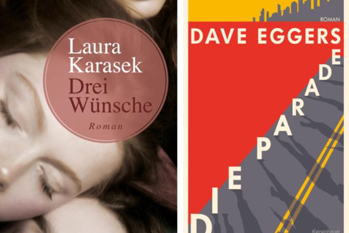 Buchcover: Laura Karasek Drei Wünsche | Dave Eggers die Parade