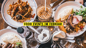 Titelbild Food Event in Februar