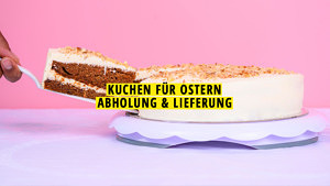 Kuchen für Ostern, Lieferung & Abholung Liste