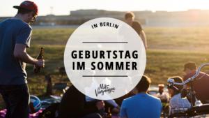 Geburtstag feiern im Sommer in Berlin auf dem Tempelhofer Feld