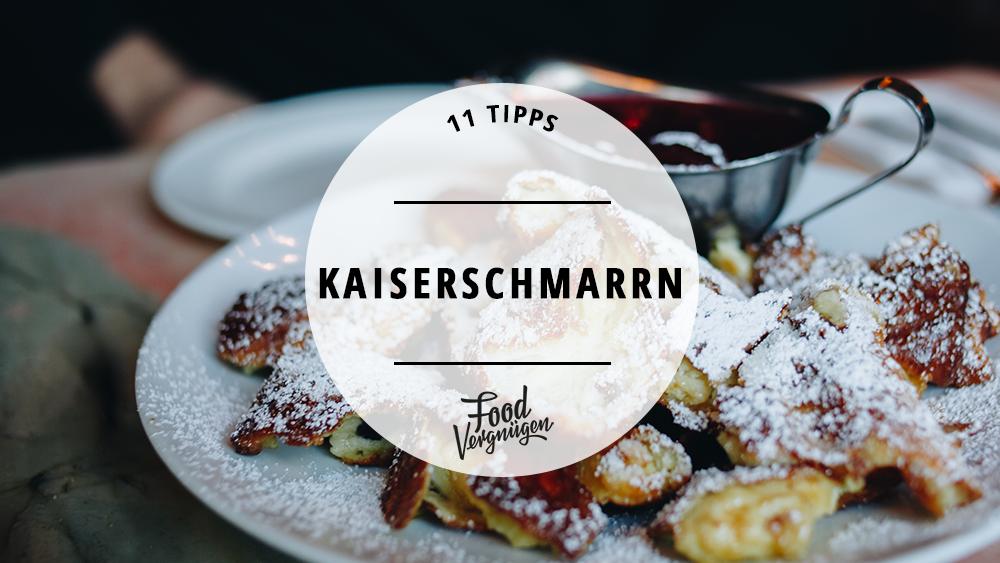 11 Restaurants, in denen ihr leckeren Kaiserschmarrn futtern könnt