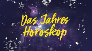 Jahreshoroskop, Horoskop, Horoskop 2021, Sternzeichen, Astrologie