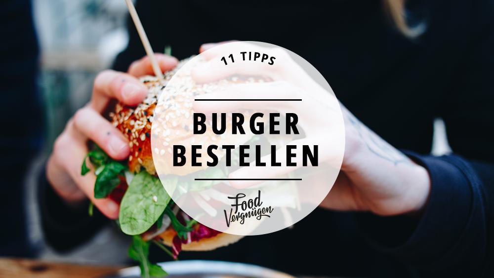 Burger bestellen: Diese 11 Läden liefern zu euch nach Hause