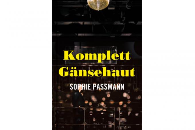 Sophie Passmann, Komplett Gänsehaut