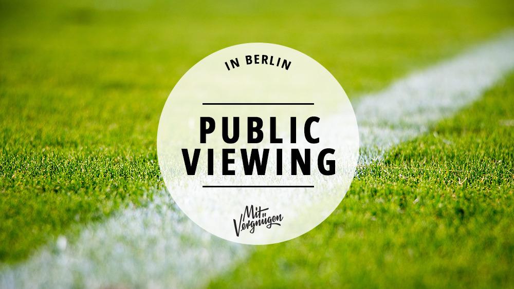 Anpfiff: 11 Orte für Public Viewing bei der EM 2021